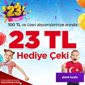 23 Nisan''a Özel 23 TL Hediye Çeki Kampanyası