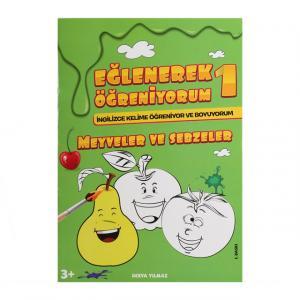 Eğlenerek Öğreniyorum Meyveler ve Sebzeler